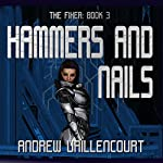 Hammers and Nails: The Fixer, Book 3 | Andrew Vaillencourt