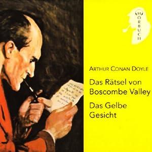 Das Rätsel von Boscombe Valley / Das gelbe Gesicht Hörbuch