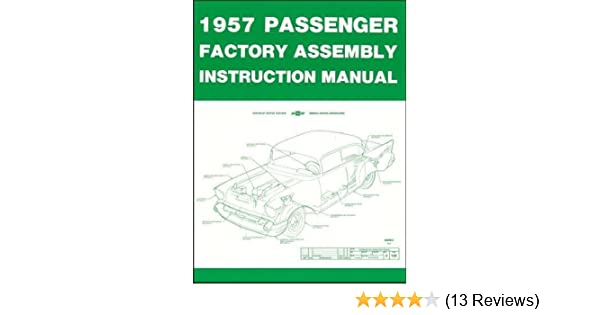 1957 Chevrolet Chevy Passenger Car Factory Assembly Instruction Rhamazon: 1957 Chevy Bel Air Wiring Diagram Download At Cicentre.net