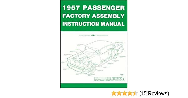 1957 Chevrolet Passenger Car Factory Assembly Instruction Manual