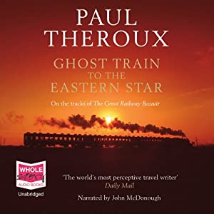 Ghost Train to the Eastern Star Audiobook