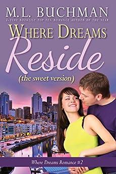 Where Dreams Reside (sweet): a Pike Place Market Seattle romance (Where Dreams - sweet Book 2) by [Buchman, M. L.]