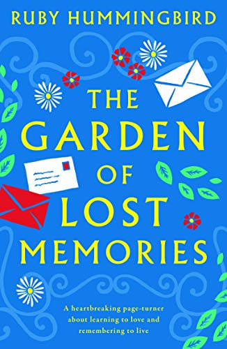 The Garden of Lost Memories: A heartbreaking page turner about ...