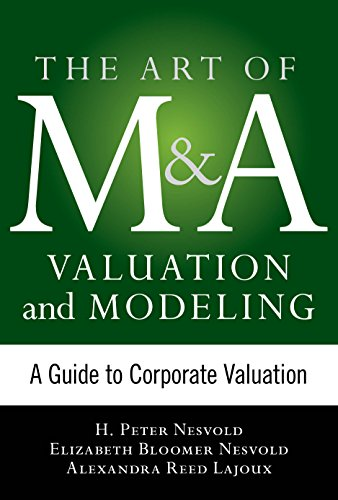 art-of-ma-valuation-and-modeling-a-guide-to-corporate-valuation-the-art-of-ma-series