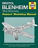 Bristol Blenheim Manual: Blenheim Mk I (Owners' Workshop Manual)