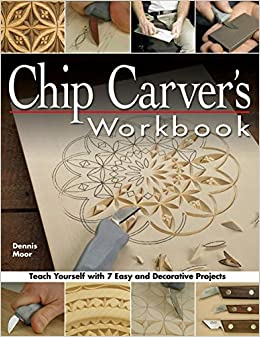 Chip carver s workbook teach yourself with easy decorative