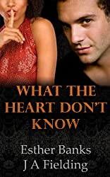 What The Heart Don't Know (A BWWM Romance Story Book 2)