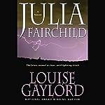 Julia Fairchild   Louise Gaylord