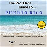 The Real Deal Guide To Puerto Rico (2018 Edition)