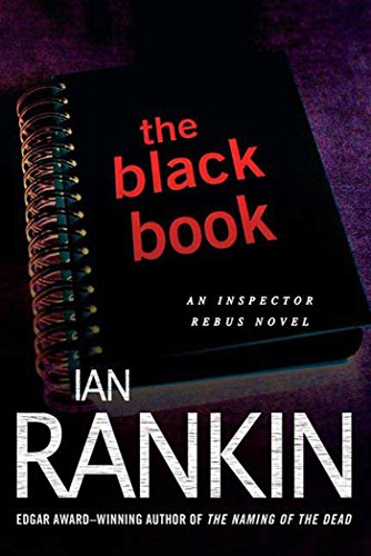 The Black Book: An Inspector Rebus Novel (Inspector Rebus Novels)
