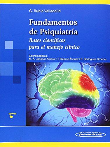 Descargar Libro Fundamentos De Psiquiatría. Bases Científicas Para El Manejo Clínico Gabriel Rubio Valladolid
