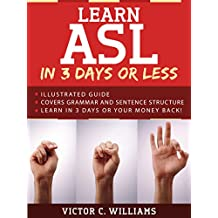 Learn ASL in 3 Days or Less