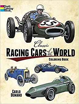 Classic Racing Cars of the World Coloring Book (Dover Pictorial ...