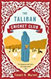 [(The Taliban Cricket Club)] [Author: Timeri N. Murari] published on (April, 2013)