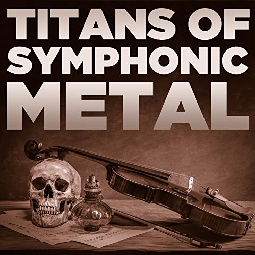 Titans of Symphonic Metal with...