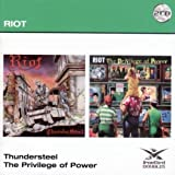 Thunder Steel / The Privilege of Power