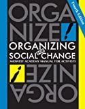 Organizing for Social Change 4th Edition, Bobo/Kendall/Max, 0984275215
