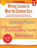 Writing Lessons to Meet the Common Core: Grade 4, Linda Ward Beech, 0545495997