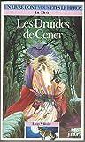 Loup Solitaire Tome 13 : Les Druides de Cener