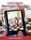 Exploring Marriages and Families, Books a la Carte Plus NEW MySocLab with EText -- Access Card Package, Seccombe, Karen, 0205915205