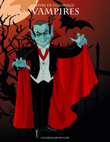 Livre de coloriage Vampires 1 (Volume 1) (French Edition)]()