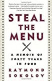Steal the Menu, Raymond Sokolov, 0307946355