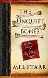 The Unquiet Bones, Mel Starr, 1611733456