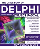 The Little Book Of Delphi Programming: Learn To