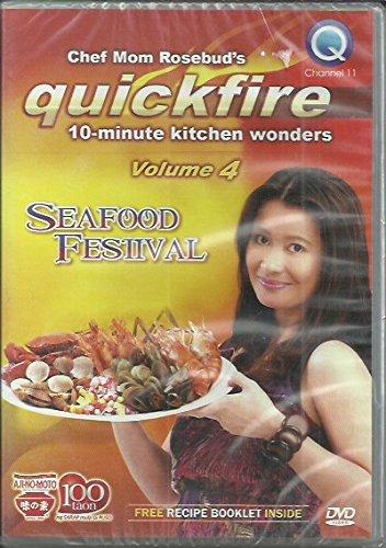(Chef Mom Rosebud's Quickfire 10 -minute Kitchen Wonders - Vol. 4 - Seafood Festival)