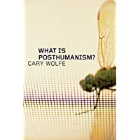 What is Posthumanism?