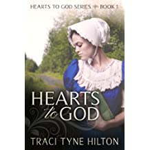 Hearts to God (The Hearts to God Series Book 1)