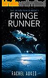 Fringe Runner (Fringe Series Book 1)