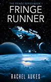 Fringe Runner (Fringe Series Book 1) (English Edition)