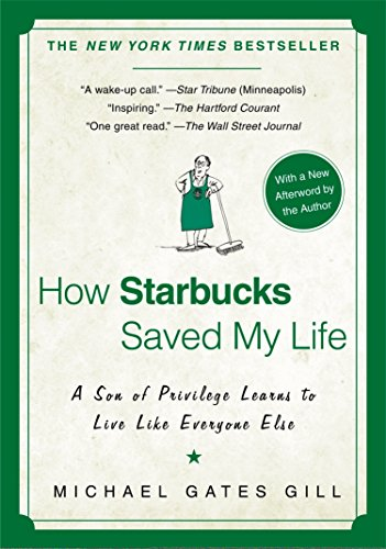 How Starbucks Saved My Life: A Son of Privilege Learns to Live Like Everyone Else (Best Food From Starbucks)