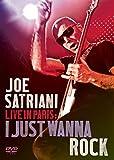 : Joe Satriani - Live in Paris: I Just Wanna Rock (DVD)