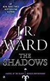 The Shadows (Black Dagger Brotherhood) by  J.R. Ward in stock, buy online here
