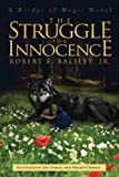 The Struggle for Innocence: A Bridge of Magic Novel (Volume 2)
