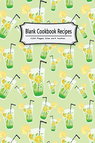 Blank Cookbook Recipes 120 Pages Size 6x9 Inches: Record Cooking Notebook Journal Notes Personal Recipes Foodies Chefs Family Home School (Blank Cookbook to write in Notebook) (Volume 9) by Michelia Blank Recipe Book