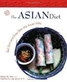 The Asian Diet, Diana My Tran and Idamarie Laquatra, 1931868530