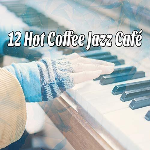 12 Hot Coffee Jazz Café ()