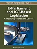 E-Parliament and ICT-Based Legislation : Concept, Experiences and Lessons, Mehmet Zahid Sobaci, 1613503296