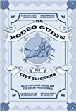 The Rodeo Guide for City Slickers (English Edition)
