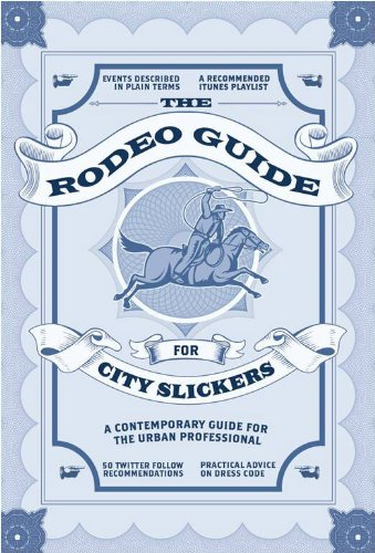 The Rodeo Guide for City Slickers by [Menzies, Graeme]