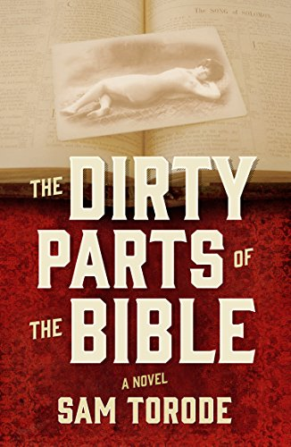 The Dirty Parts of the Bible - A Novel