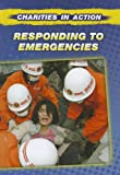 Responding to Emergencies, Anne Rooney, 1432963880