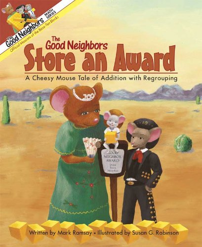 Amazon.com: The Good Neighbors Store an Award: A Cheesy Mouse Tale ...
