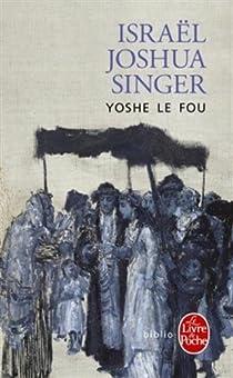Yoshe le fou par Singer