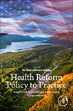 img - for Health Reform Policy to Practice: Oregon s Path to a Sustainable Health System: A Study in Innovation book / textbook / text book