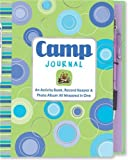 Camp Journal: An Activity Book, Record Keeper, & Photo Album All Wrapped in One (Activity Book Series)