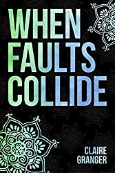 When Faults Collide (Faultlines Book 1)